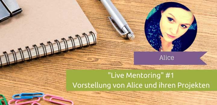 Selbstständig: Live-Mentoring mit Alice