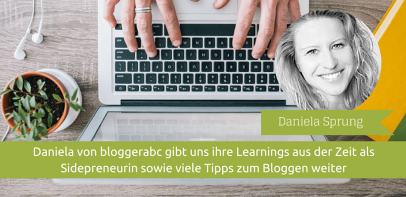 Interview mit Daniela Sprung aka Bloggerabc - Tipps für Blogger