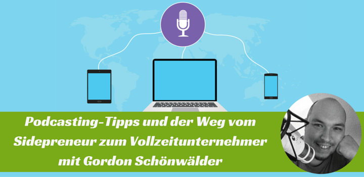 Podcasting-Tipps: Interview mit Gordon