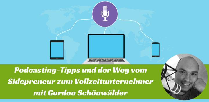 Podcasting-Tipps: Interview mit Gordon