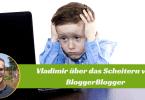 Scheitern-von-BloggerBlogger