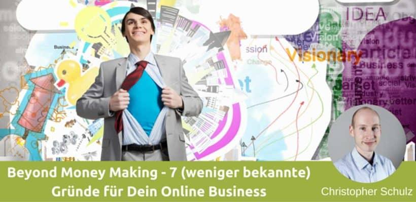7 wenig bekannte Gründe für Dein Online Business