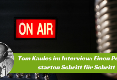 Podcast-Launch-Strategie-Tom-Kaules