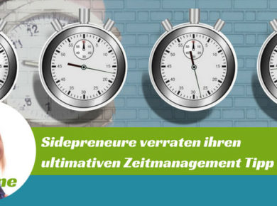 Tipps zum Zeitmanagement von Sidepreneuren