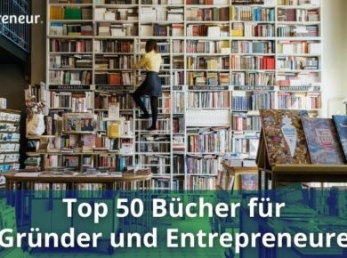 top 50 bücher für gründer und entrepreneure