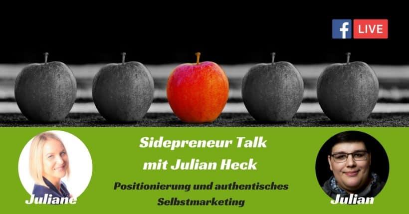 Selbstmarketing und Positionierung mit Julian Heck