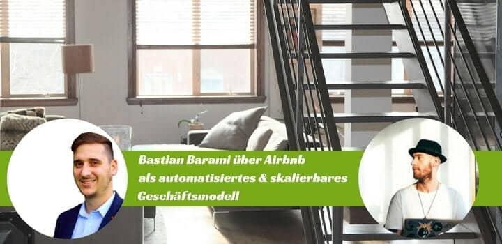 Bastian Barami über das Airbnb-Geschäftsmodell