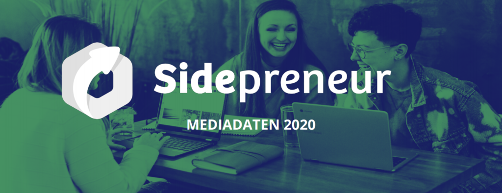 Media Daten Sidepreneur - Sponsored Post, Gastartikel